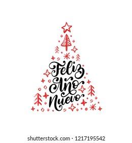 Feliz Ano Nuevo, handwritten phrase, translated from Spanish Happy New Year. Vector Christmas spruce illustration on white background.