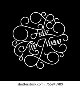 Feliz Ano Nuevo Spanish Happy New Year flourish calligraphy lettering of swash line typography for greeting card design. Vector festive ornamental New Year text quote of white swirl pattern outline.