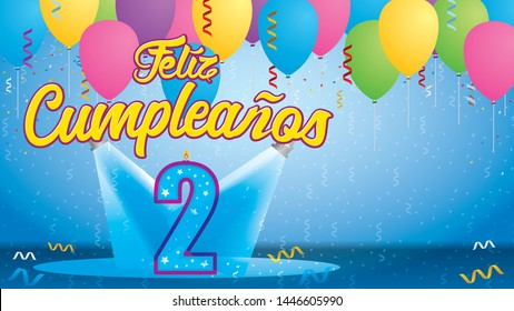 Feliz Cumpleanos 2 - Happy Birthday in Spanish language - Greeting card. Candle lit in the form of a number being lit by reflectors in a room with balloons floating with streamers and confetti