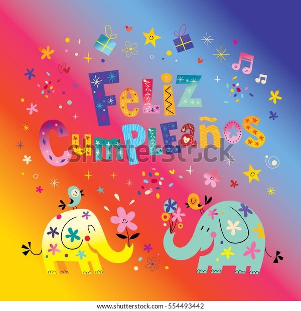 Phenomenal Feliz Cumpleanos Happy Birthday Spanish Greeting Stock Vector Funny Birthday Cards Online Alyptdamsfinfo