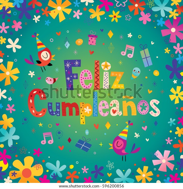 Happy Birthday In Spanish.Feliz Cumpleanos Happy Birthday Spanish Greeting Stock