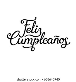 Feliz Cumpleanos, translated Happy Birthday in Spanish. Stylish hand drawn lettering design, vector illustration. Isolated calligraphy script on white background.