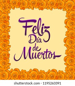 Feliz dia de muertos, Happy day of the death spanish text frame with trditional Flower