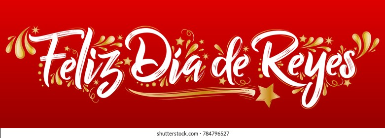 Feliz Dia de reyes - Happy Day of kings spanish text, is a traditional Latin American celebration, children receive gifts from the three wise men on the night on January 6