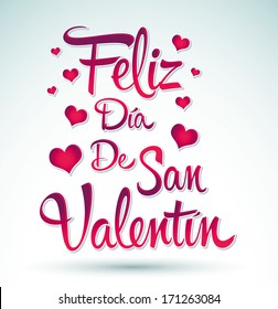Feliz Dia de San Valentin - Happy Valentines day spanish text - vector lettering