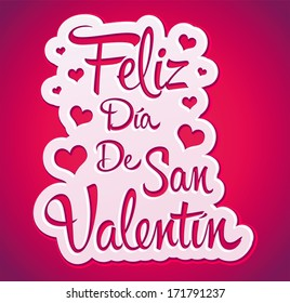 Feliz Dia de San Valentin - Happy Valentines day spanish text - peeling sticker - vector