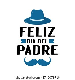 Feliz Dia del Padre (Happy Father's Day in Spanish) lettering isolated on white. Father day celebration in Mexico. Vector template for poster, banner, greeting card, flyer, postcard, invitation.