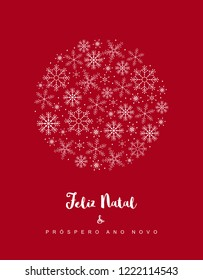 Feliz Natal e Prospero Ano Novo - Merry Christmas and Happy New Year. Christmas Vector Card with Portuguese Text. White Delicate Design on a Dark Red Background. Circle Frame Made of Snowflakes.