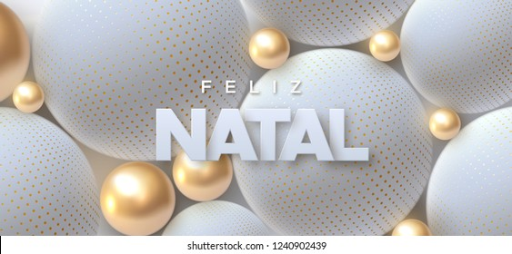 Feliz Natal. Merry Christmas. Vector typography illustration. Holiday decoration of white paper letters on 3d light spheres background. Festive banner design. Winter cover
