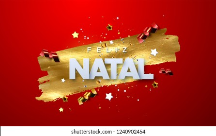 Feliz Natal. Merry Christmas. Vector typography illustration. Holiday decoration of white paper letters, sparkling confetti, streamers, stars on golden paint stain background. Festive banner design