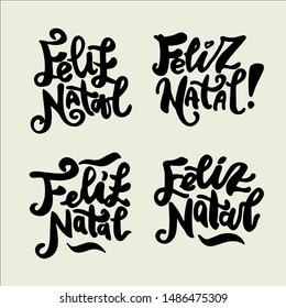 Feliz Natal phrase lettering for print. Portuguese translation: Merry Christmas. Hand writing. Modern calligraphy lettering set.
