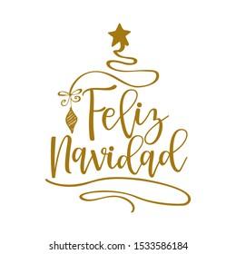 Feliz Navidad - Calligraphy phrase for Christmas. Hand drawn lettering for Xmas greetings cards, invitations.