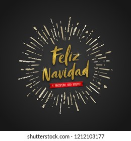 Feliz navidad - Christmas greetings in Spanish. Glitter gold brush calligraphy and sunburst rays on black background. Vector illustration.