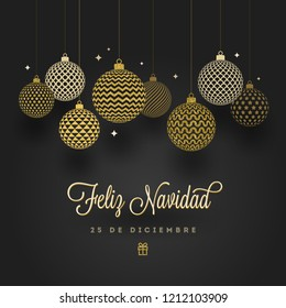 Feliz navidad - Christmas greetings in Spanish. Patterned golden baubles on a black background. Vector illustration.