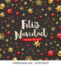 Feliz navidad - Christmas greetings in Spanish. Holiday greeting and Christmas decoration on a black background.