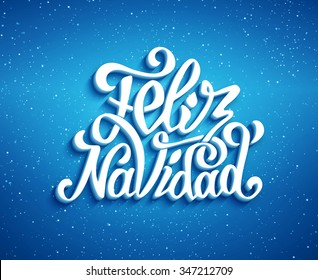 Feliz Navidad hand lettering decoration text on blue vector background for greeting card design template. Merry Christmas typography label in spanish. Calligraphic inscription for winter holidays