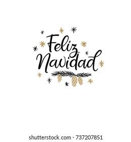 Feliz Navidad Hand Lettering Greeting Card. Merry Christmas in Spanish. Vector Illistration. Modern Calligraphy. Handwritten Christmas Decor