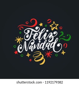 Feliz Navidad, handwritten phrase, translated from Spanish Marry Christmas. Vector New Year's Tinsel illustration on black background.