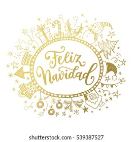 Feliz Navidad. Holidays greeting card with Spanish phrase means Merry Christmas