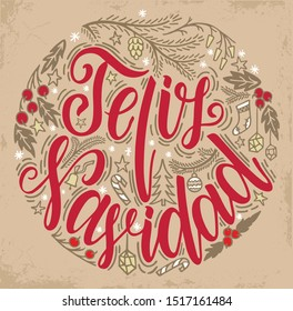Feliz Navidad Lettering. Feliz Navidad translated from Spanish Merry Christmas lettering on the old background. Happy Holidays greeting card, poster template. Christmas lettering circular design.