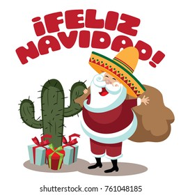 Feliz Navidad (Merry Christmas) Happy Holidays illustration with cartoon cactus and Santa Claus wearing a sombrero. EPS 10 vector illustration.