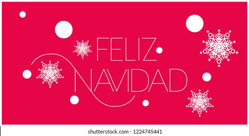 Feliz Navidad - Merry Christmas lettering written in spanish; hand drawn white letters on red background. Flat vector illustration for prints, posters, postcards, seasonal design and decoration, web.