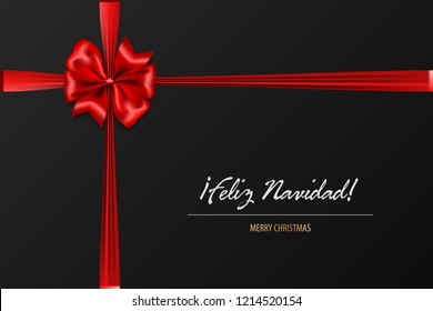 Feliz Navidad - Merry Christmas spanish greetings. Holiday Christmas red gift silk bow. Xmas textile decor. Realistic 3d vector illustration.