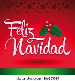Feliz Navidad - Merry Christmas spanish text - Vector christmas card