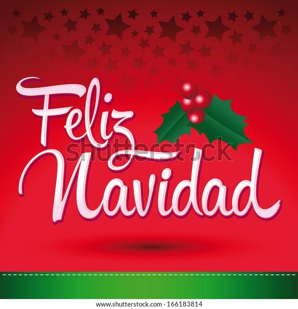 Merry Christmas In Spanish.Feliz Navidad Merry Christmas Spanish Text Stock Vector