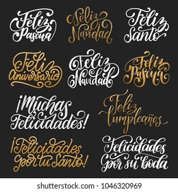 Feliz Navidad, Feliz Pascua, Felicitaciones translated from Spanish handwritten phrases Merry Christmas, Happy Easter, Congratulations etc. Vector calligraphy set on black background.