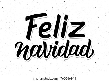 Feliz Navidad spanish Merry Christmas text on white background with craft paper texture. Retro letterpress poster with calligraphy lettering for season greetings. Vector background