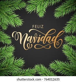 Feliz Navidad Spanish Merry Christmas golden hand drawn calligraphy in fir branch wreath decoration and Christmas golden text font. Vector winter New Year holiday greeting card black background