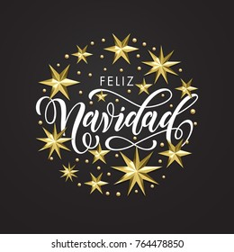 Feliz Navidad Spanish Merry Christmas holiday golden decoration, calligraphy font for greeting card or invitation on white background. Vector Christmas or New Year gold star and snowflake decoration