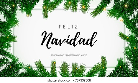 Feliz Navidad Spanish Merry Christmas holiday greeting card with text on Christmas fir tree background. Vector stock fir branch frame of New Year festive winter decoration on premium frame white