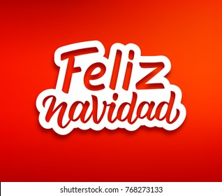 Feliz Navidad spanish Merry Christmas text on white paper label with carving over red background. Modern calligraphy lettering on sticker for season greetings. Vector background