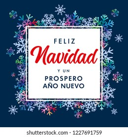 Feliz Navidad Spanish text, Prospero Ano Nuevo - translate: Merry Christmas and Happy New Year. Vector xmas greeting for Happy New Year in Spain of winter colored and blue snowflakes on snow frame