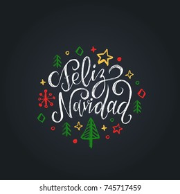 Feliz Navidad translated from Spanish Merry Christmas lettering on black background. Vector hand drawn illustration of snowflakes, stars and spruces. Happy Holidays greeting card, poster template.