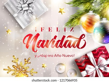 Feliz Navidad y prospero Ano Nuevo. Merry Christmas and Happy New Year in Spanish. Vector Greeting Card Template. Holiday Scene with Text, Gift Boxes, Christmas Ball, Snowflake. Festive Xmas Poster.