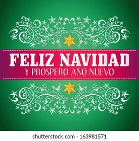 Feliz navidad y prospero ano nuevo - merry christmas and happy new year spanish text card - vector