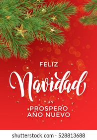 Feliz Navidad y Prospero Ano Nuovo Spanish Merry Christmas, New Year text greeting calligraphy lettering. Decorative background with golden Christmas ornament decorations gold star ball tree branches