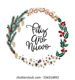 Feliz Año Nuevo Hand Lettering Greeting Card. Vector Illustration. Modern Calligraphy. Christmas Wreath