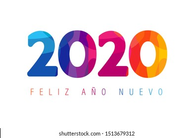 Feliz año nuevo spanish text. Translation: Happy 2020 new year insta colour banner in facet style for your seasonal holidays flyers, greetings and invitations, Christmas cards. Vector illustration