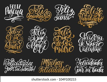 Feliz Pascua, Santo translated from Spanish handwritten phrases Happy Saint, Congratulations, Happy Women's Day, Marry Christmas, Happy Father's Day etc. Vector calligraphy set on white background.