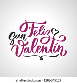 Feliz San Valentin handwritten lettering on Spanish on Valentines day. Black calligraphic text, typography in two colors isolated on white background.
