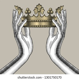 Female hands holding a gold crown. Vintage engraving stylized drawing. Vector illustration
