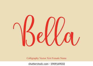 Female name - Bella in Stylish Lettering Cursive Typography Text