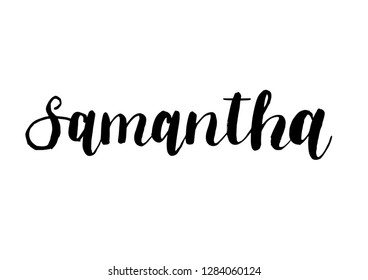 Female name - Samantha. Handwritten Lettering. Black. Modern Calligraphy.