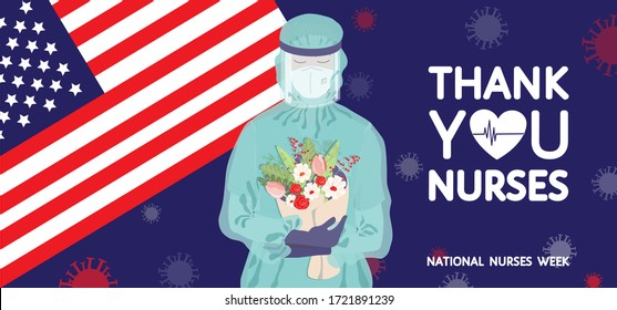 Female nurse in personal protective equipment holding flowers at USA flag, pandemic coronavirus covid-19 background. National United States nurses week banner. Thank you nurses quote vector poster.