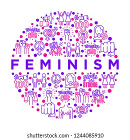 Feminism concept in circle with thin line icons: women's rights, girl power, gender equality, sex dicrimination, me too, protest, girls are strong. Modern vector illustration, print media template.