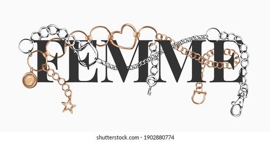 femme slogan with silver and gold chain illustration, femme is French word for woman